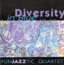 FunJAZZtic Quartett : neue CD : Diversity in Blue